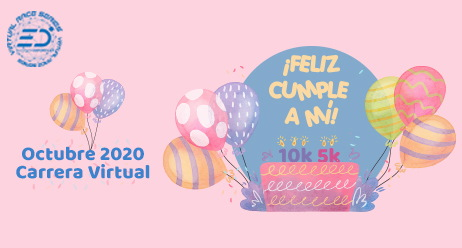 Carrera Feliz Cumple a Mi - Fun Run Virtual Octubre 2020